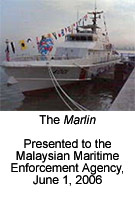 "Photo of the Training Ship ""Marlin"". The Marlin Presented to the Malaysian Maritime Enforcement Agency, June 1, 2006"